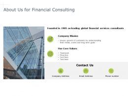 About Us For Financial Consulting Values K350 Ppt Powerpoint Presentation
