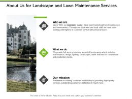 About Us For Landscape And Lawn Maintenance Services Ppt Slides
