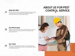 About Us For Pest Control Service Ppt Powerpoint Presentation Show Format