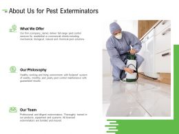About Us For Pest Exterminators Ppt Powerpoint Presentation Layouts Portrait