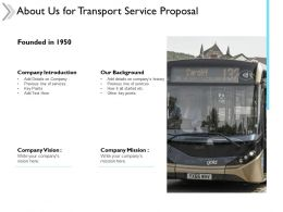 About Us For Transport Service Proposal Company Mission Ppt Powerpoint Slides