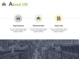 About Us Target Audiences 253 Ppt Powerpoint Presentation Ideas Clipart