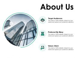 About Us Target Audiences Values Client E237 Ppt Powerpoint Presentation Show Deck