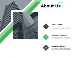 About Us Value Client A119 Ppt Powerpoint Presentation Layouts Picture