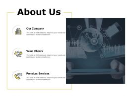 About Us Value Clients F92 Ppt Powerpoint Presentation Pictures Guide