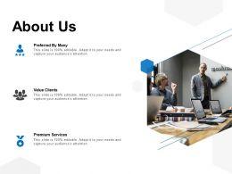 About Us Value Clients Premium Services C1045 Ppt Powerpoint Presentation File Ideas
