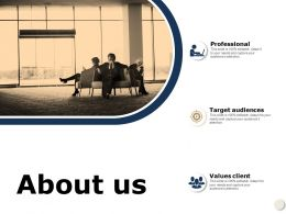 About Us Values Client A586 Ppt Powerpoint Presentation Infographic Template Background