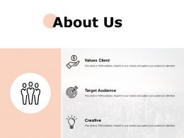 About Us Values Client F690 Ppt Powerpoint Presentation Outline Vector