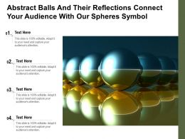 Abstract Balls And Their Reflections Connect Your Audience With Our Spheres Symbol