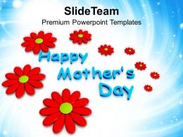 Abstract Flowers And Happy Mothers Day PowerPoint Templates PPT Themes And Graphics 0513