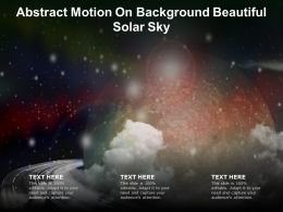 Abstract Motion On Background Beautiful Solar Sky