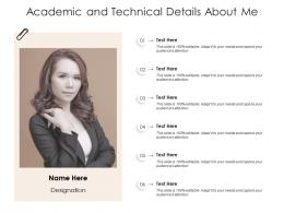 Academic And Technical Details About Me Infographic Template