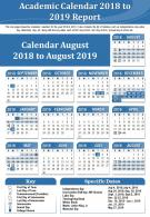 Academic Calendar 2018 To 2019 Report Presentation Report Infographic PPT PDF Document