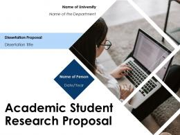 Academic Student Research Proposal Powerpoint Presentation Slides