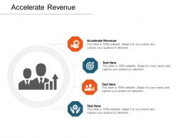Accelerate Revenue Ppt Powerpoint Presentation Professional Visual Aids Cpb