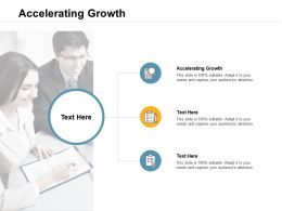 Accelerating Growth Ppt Powerpoint Presentation Slides Microsoft Cpb