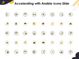 Accelerating With Ansible Icons Slide Ppt Powerpoint Presentation Visual Aids Styles