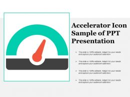 Accelerator Icon Sample Of Ppt Presentation