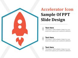 Accelerator Icon Sample Of Ppt Slide Design