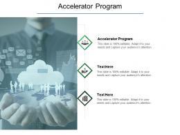 Accelerator Program Ppt Powerpoint Presentation Outline Inspiration Cpb