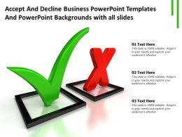 Accept Decline Business Powerpoint Templates And Powerpoint With All Slides Ppt Powerpoint