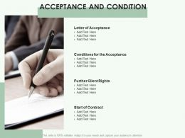 Acceptance And Condition Business Ppt Powerpoint Presentation Show Graphics Pictures