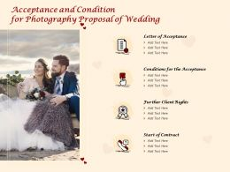Acceptance And Condition For Photography Proposal Of Wedding Ppt Powerpoint Presentation Icon