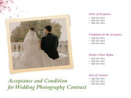 Acceptance And Condition For Wedding Photography Contract Ppt Powerpoint Presentation Model