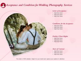 Acceptance And Condition For Wedding Photography Services Ppt Powerpoint Elements