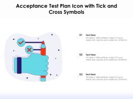 Acceptance Test Plan Icon With Tick And Cross Symbols