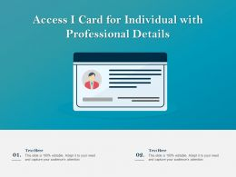 Access I Card For Individual With Professional Details