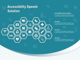 Accessibility Speech Solution Ppt Powerpoint Presentation Infographics Example Topics