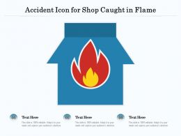 Accident Icon For Shop Caught In Flame