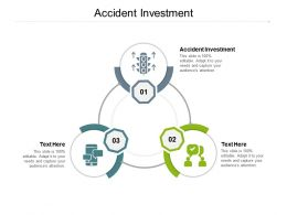 Accident Investment Ppt Powerpoint Presentation Infographics Layouts Cpb