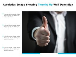 Accolades Image Showing Thumbs Up Well Done Sign