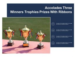 Accolades Three Winners Trophies Prizes With Ribbons