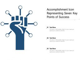 Accomplishment Icon Representing Seven Key Points Of Success