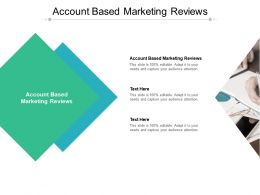 Account Based Marketing Reviews Ppt Powerpoint Presentation Gallery Cpb