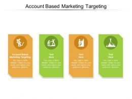 Account Based Marketing Targeting Ppt Powerpoint Presentation Slides Cpb