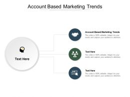 Account Based Marketing Trends Ppt Powerpoint Presentation Slides Elements Cpb
