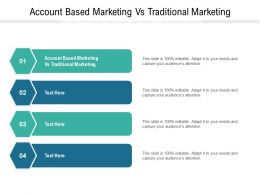 Account Based Marketing Vs Traditional Marketing Ppt Powerpoint Presentation Show Styles Cpb