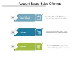 Account Based Sales Offerings Ppt Powerpoint Presentation Icon Show Cpb