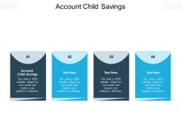 Account Child Savings Ppt Powerpoint Presentation Gallery Format Cpb