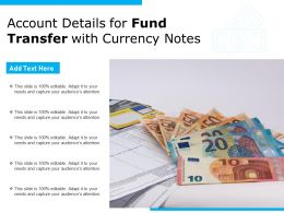 Account Details For Fund Transfer With Currency Notes
