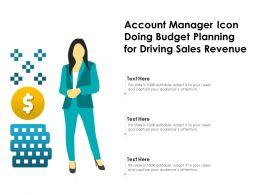 Account Manager Icon Doing Budget Planning For Driving Sales Revenue