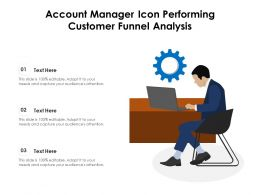 Account Manager Icon Performing Customer Funnel Analysis