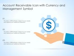 Account Receivable Icon With Currency And Management Symbol