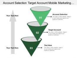 Account Selection Target Account Mobile Marketing Interactive Marketing