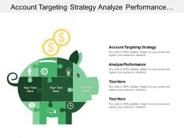 Account Targeting Strategy Analyze Performance Target Accounting Planning
