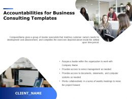 Accountabilities For Business Consulting Templates Ppt Powerpoint Presentation Layouts